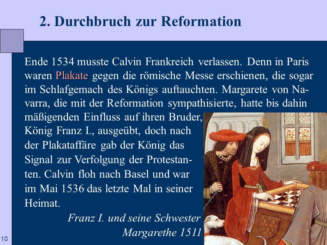 2. Durchbruch zur Reformation