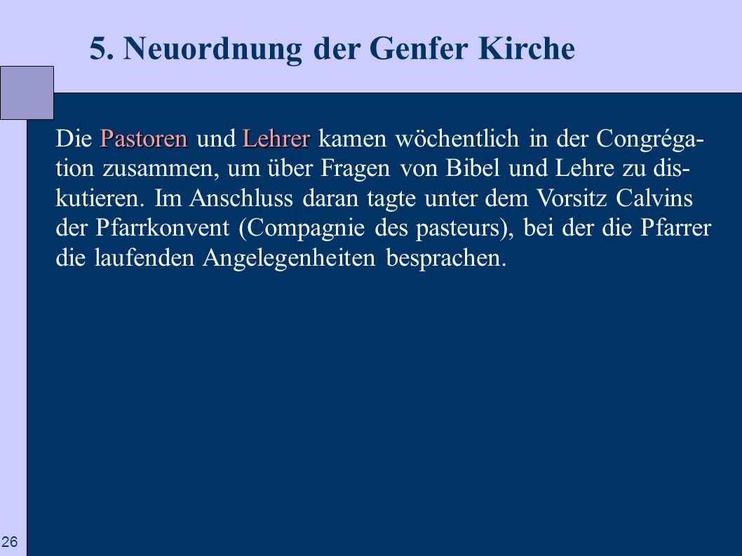 5. Neuordnung der Genfer Kirche