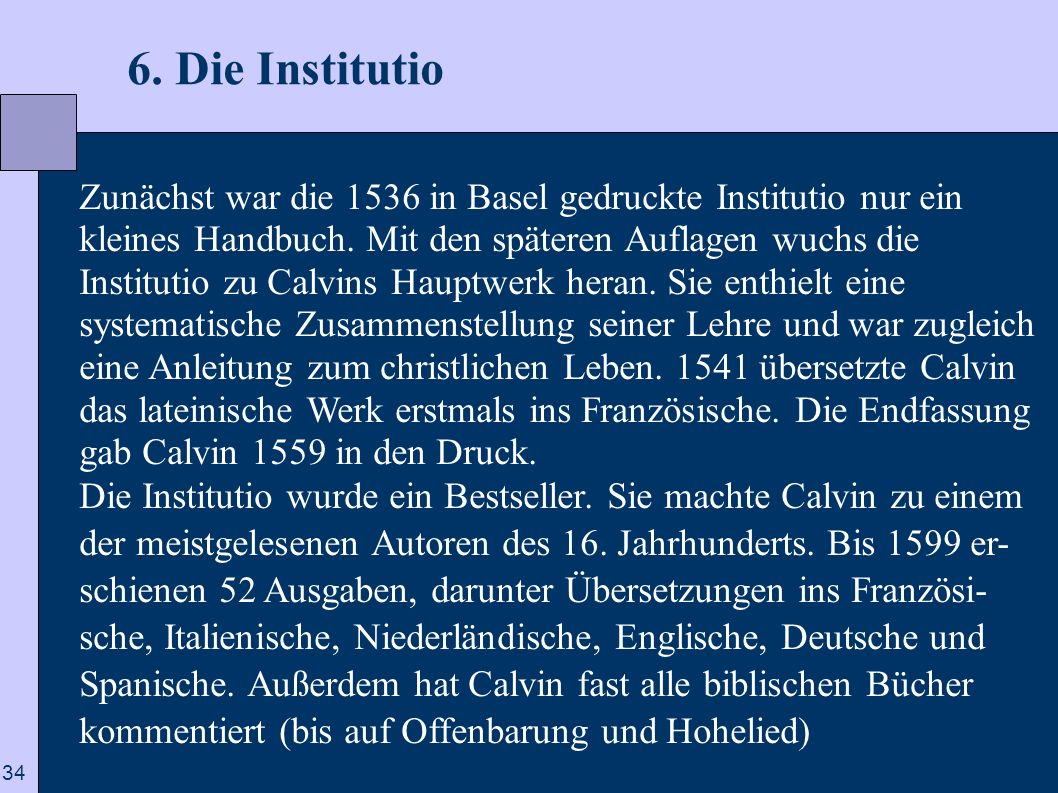 6. Die Institutio