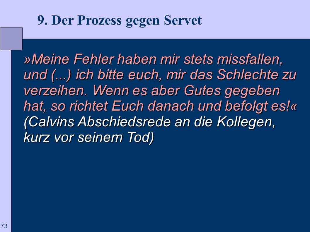 9. Der Prozess gegen Servet