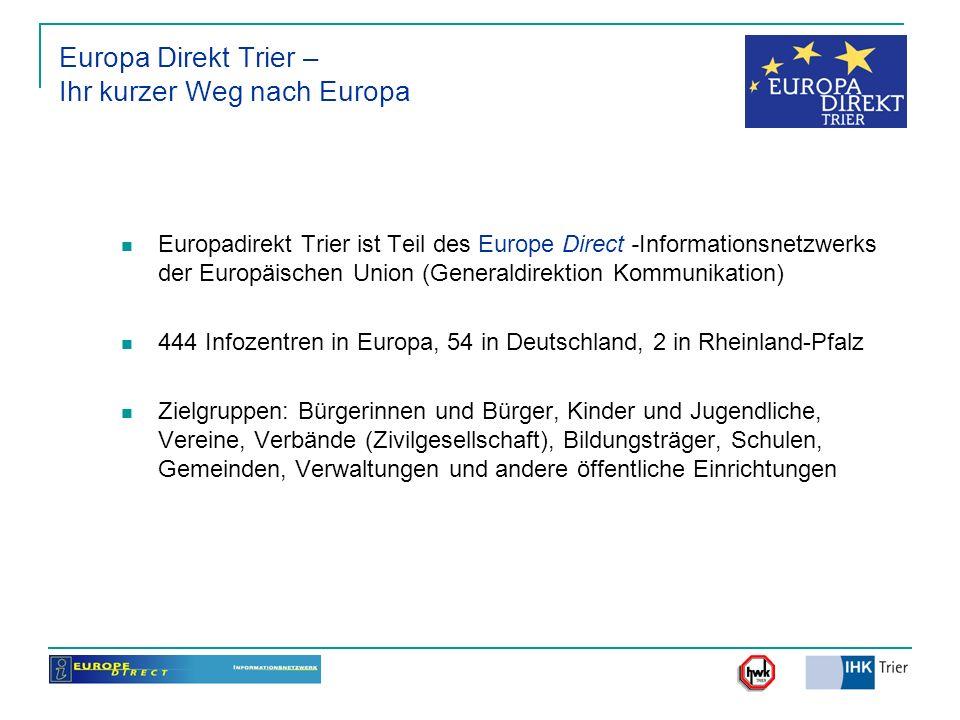 Europa Direkt Trier – Ihr kurzer Weg nach Europa