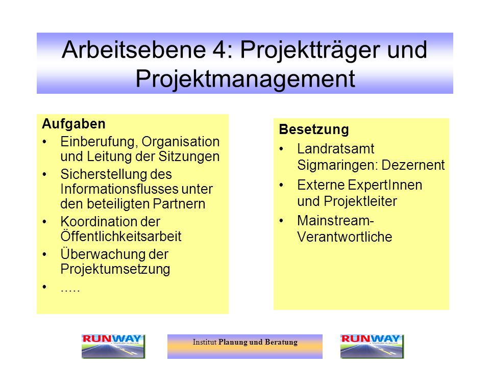 Arbeitsebene 4: Projektträger und Projektmanagement