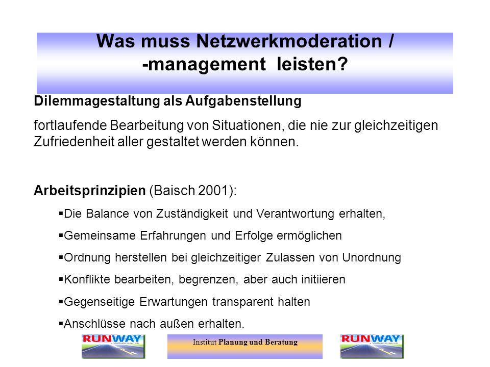Was muss Netzwerkmoderation / -management leisten
