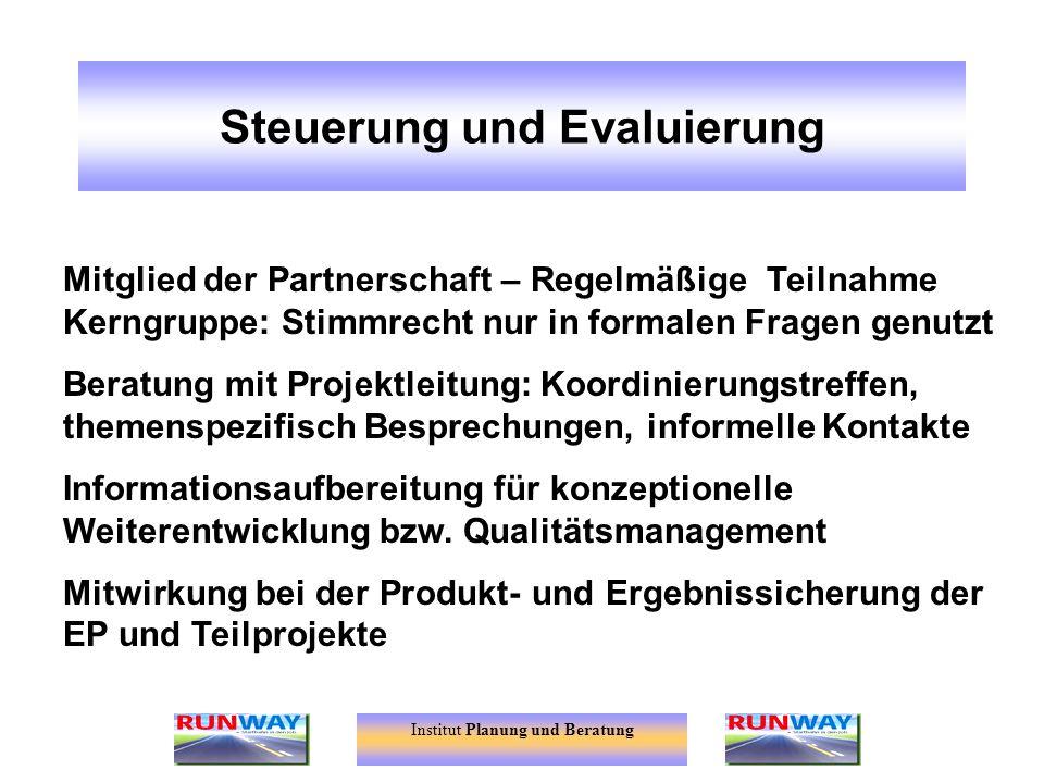 Steuerung und Evaluierung