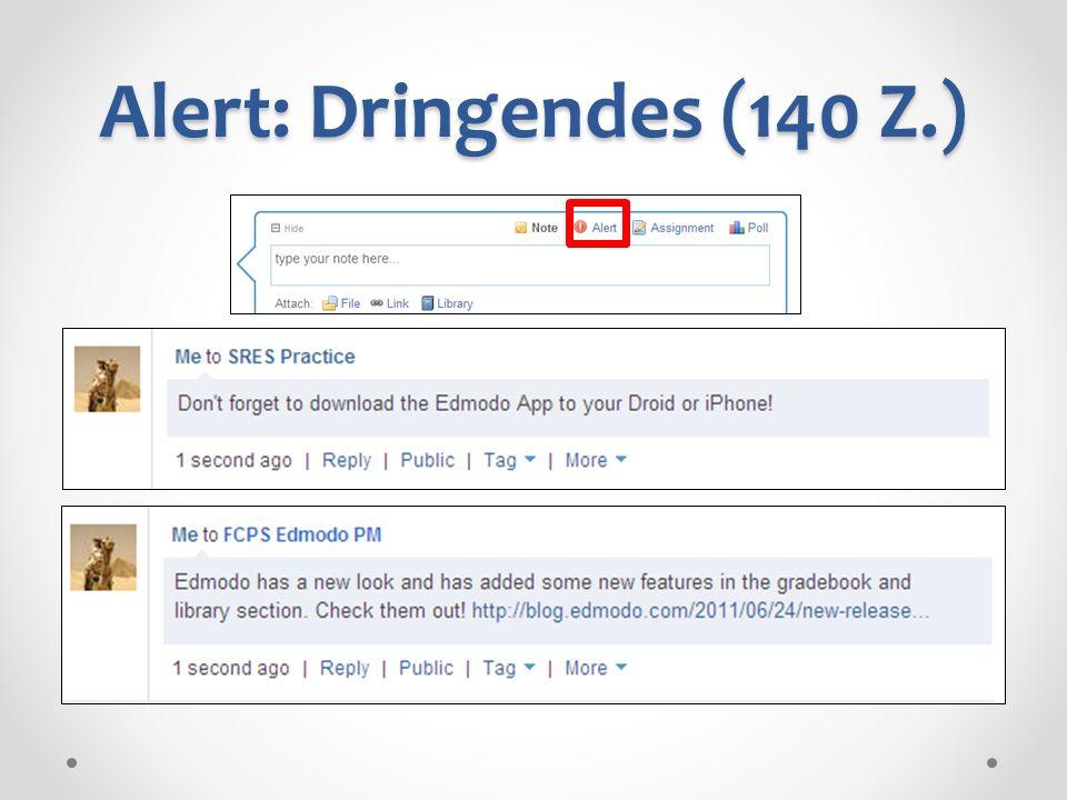Alert: Dringendes (140 Z.)