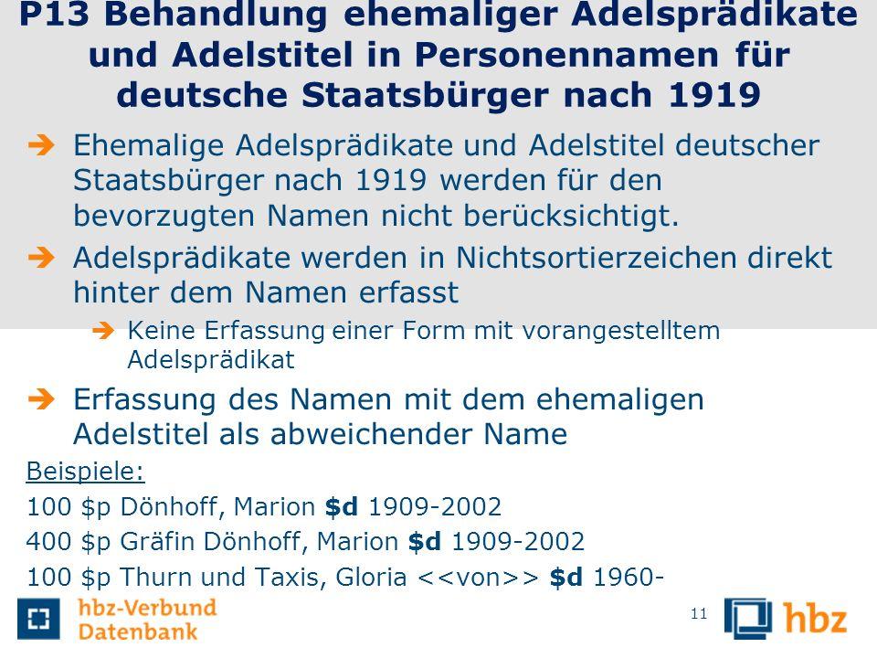 P13 Behandlung ehemaliger Adelsprädikate und Adelstitel in Personennamen für deutsche Staatsbürger nach 1919