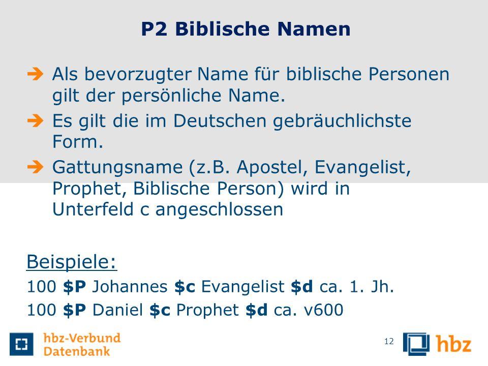 P2 Biblische Namen Beispiele: