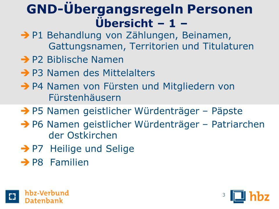 GND-Übergangsregeln Personen Übersicht – 1 –