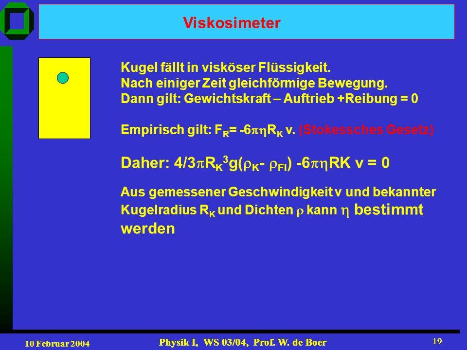 Daher: 4/3RK3g(K- Fl) -6RK v = 0