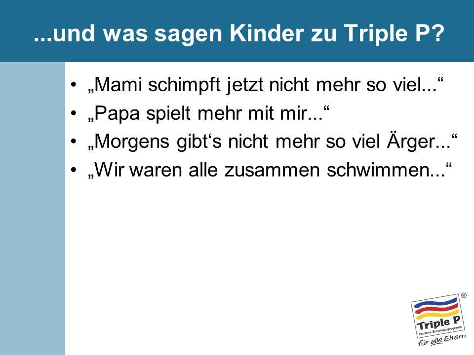 ...und was sagen Kinder zu Triple P
