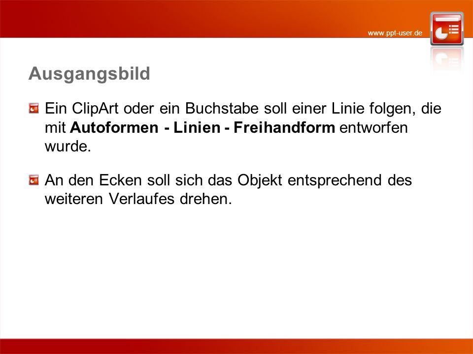 AusgangsbildEin ClipArt oder ein Buchstabe soll einer Linie folgen, die mit Autoformen - Linien - Freihandform entworfen wurde.