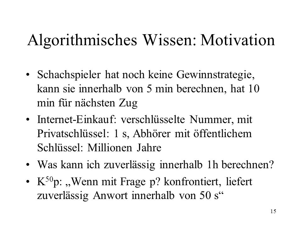 Algorithmisches Wissen: Motivation