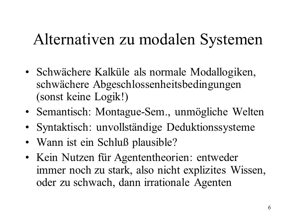 Alternativen zu modalen Systemen