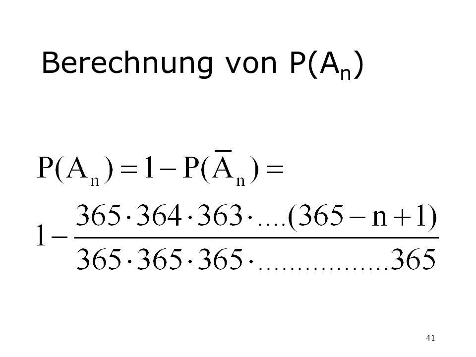 Berechnung von P(An)