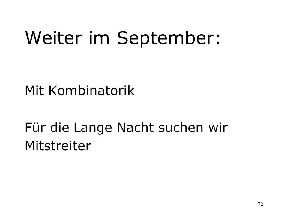 Weiter im September: Mit Kombinatorik Für die Lange Nacht suchen wir