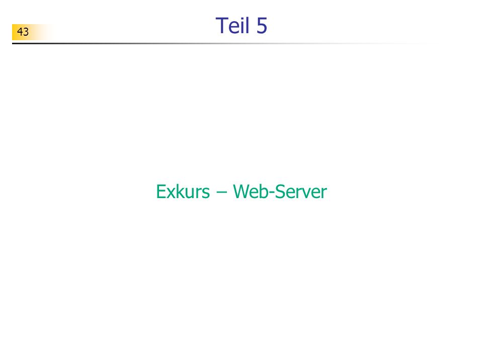 Teil 5 Exkurs – Web-Server