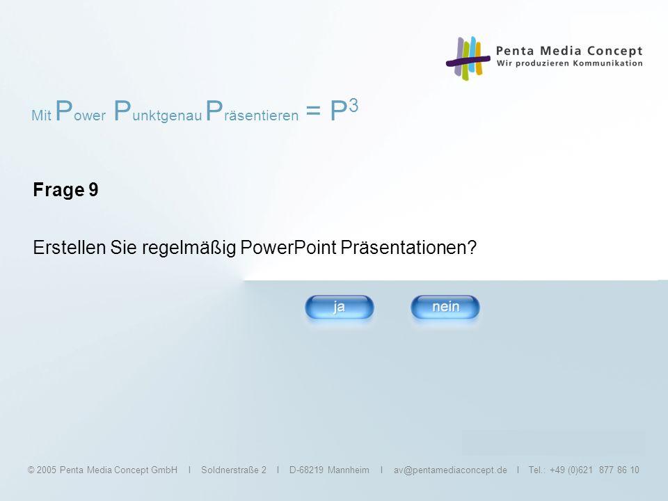Erstellen Sie regelmäßig PowerPoint Präsentationen