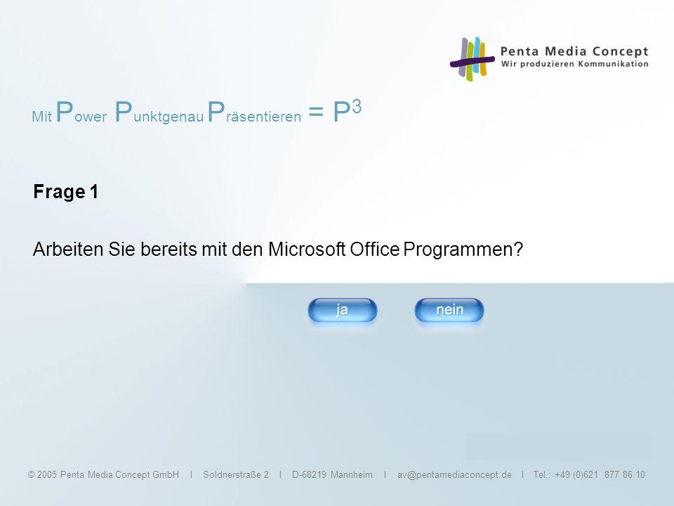 Arbeiten Sie bereits mit den Microsoft Office Programmen