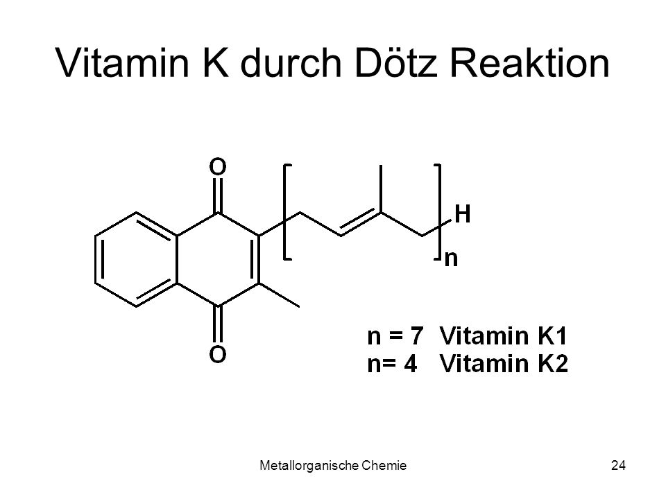 Vitamin K durch Dötz Reaktion
