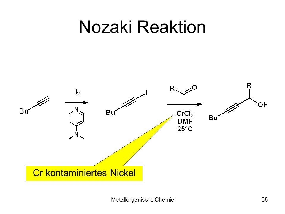 Nozaki Reaktion Cr kontaminiertes Nickel Metallorganische Chemie