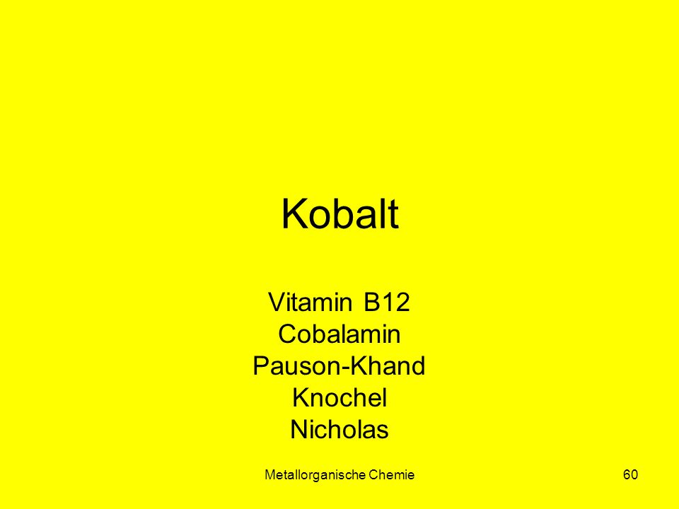 Vitamin B12 Cobalamin Pauson-Khand Knochel Nicholas