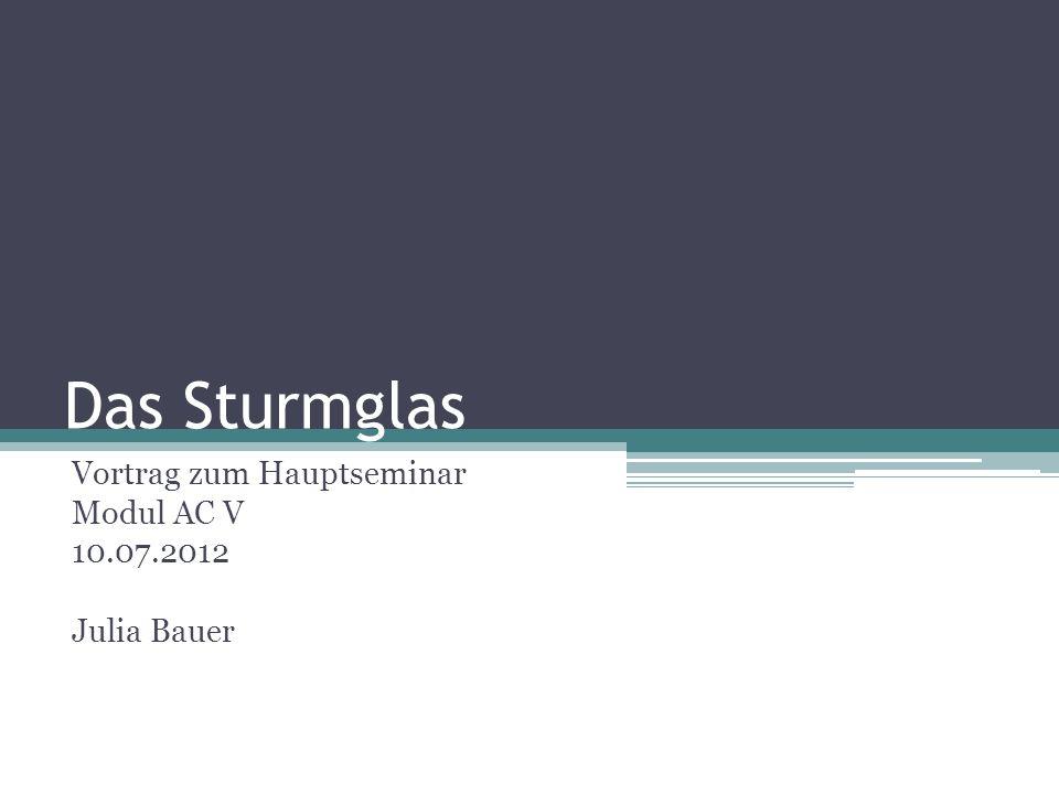 Vortrag zum Hauptseminar Modul AC V 10.07.2012 Julia Bauer