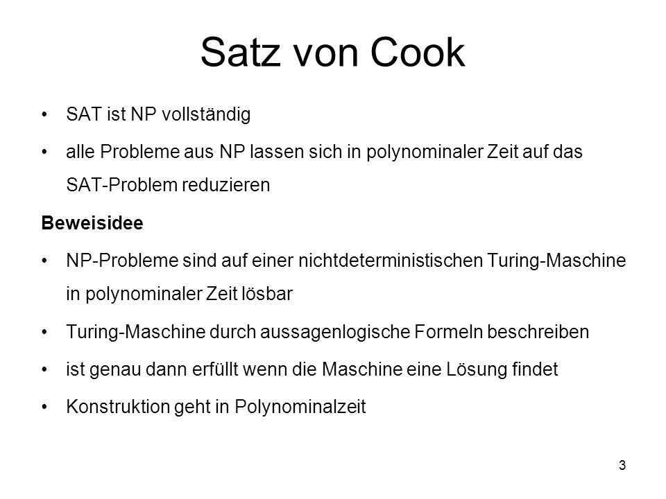 Satz von Cook SAT ist NP vollständig