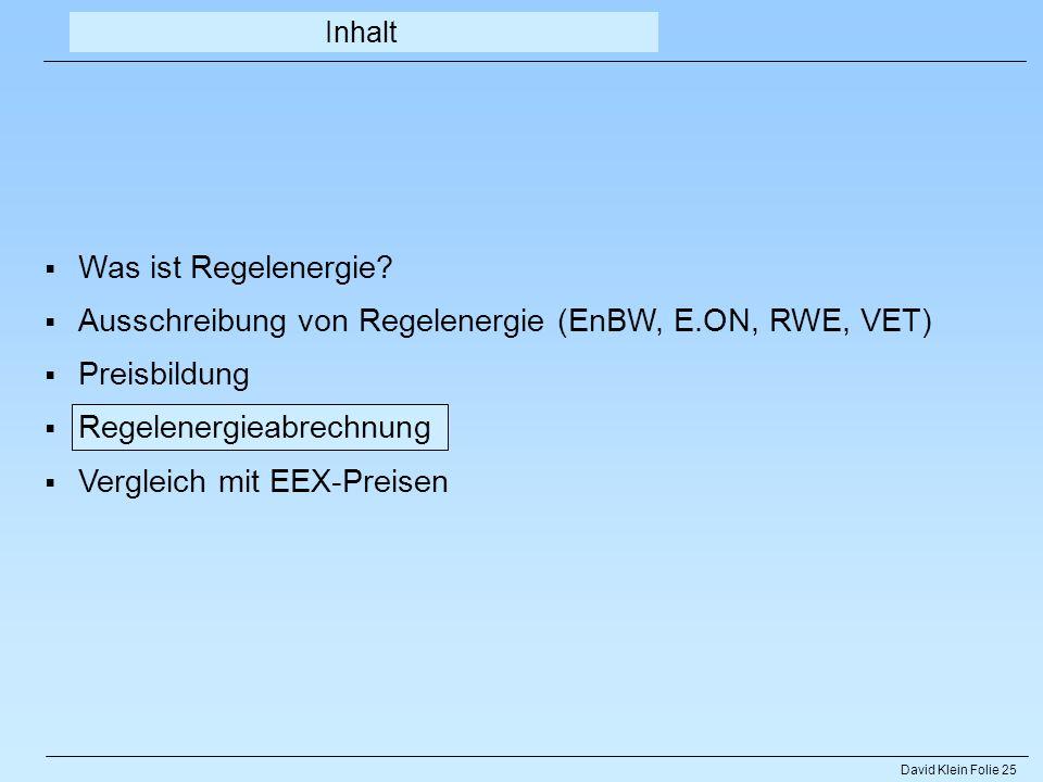 Ausschreibung von Regelenergie (EnBW, E.ON, RWE, VET) Preisbildung