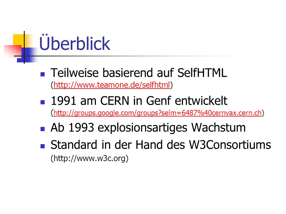 ÜberblickTeilweise basierend auf SelfHTML (http://www.teamone.de/selfhtml)