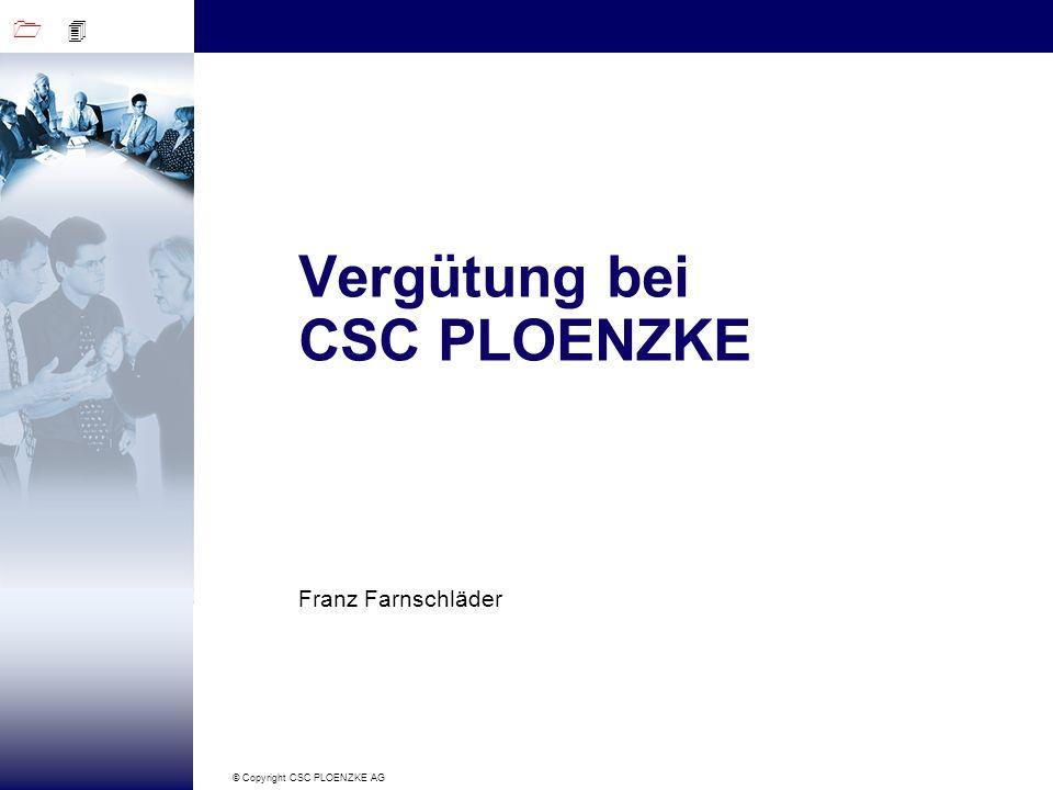 Vergütung bei CSC PLOENZKE