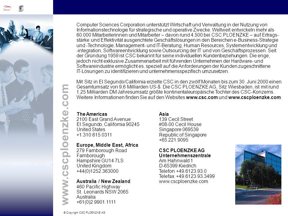 Computer Sciences Corporation unterstützt Wirtschaft und Verwaltung in der Nutzung von Informationstechnologie für strategische und operative Zwecke. Weltweit entwickeln mehr als 60.000 Mitarbeiterinnen und Mitarbeiter – davon rund 4.500 bei CSC PLOENZKE – auf Ertrags-stärke und Effektivität ausgerichtete Geschäftslösungen in den Bereichen e-Business-Strategie und -Technologie, Management- und IT-Beratung, Human Resources, Systementwicklung und -integration, Softwareentwicklung sowie Outsourcing der IT und von Geschäftsprozessen. Seit der Gründung 1959 ist CSC bekannt für seine individuellen Kundenbeziehungen. Die enge, jedoch nicht exklusive Zusammenarbeit mit führenden Unternehmen der Hardware- und Softwareindustrie ermöglicht es, speziell auf die Anforderungen der Kunden zugeschnittene IT-Lösungen zu identifizieren und unternehmensspezifisch umzusetzen.