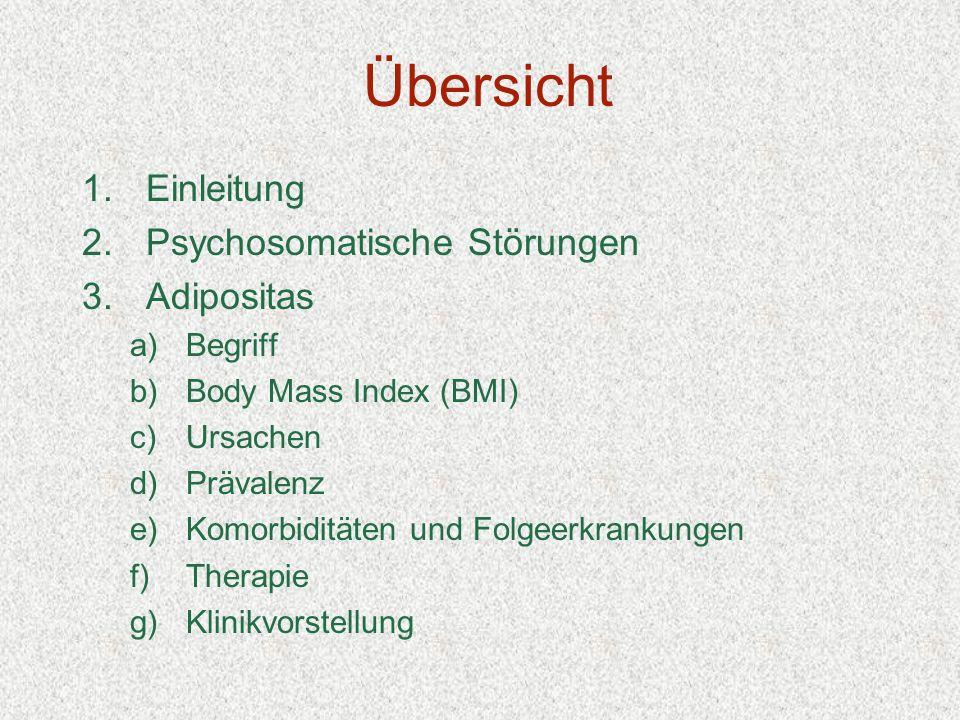 Übersicht Einleitung Psychosomatische Störungen Adipositas Begriff