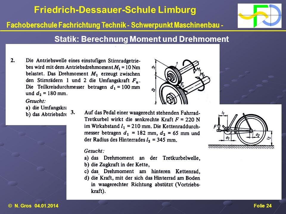 Statik: Berechnung Moment und Drehmoment