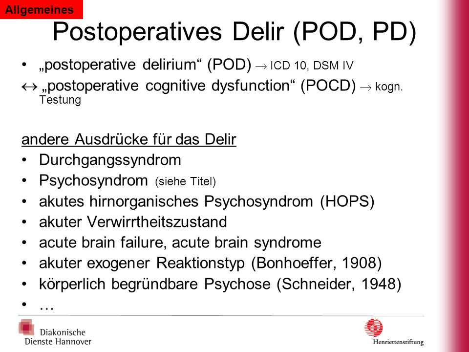 Postoperatives Delir (POD, PD)