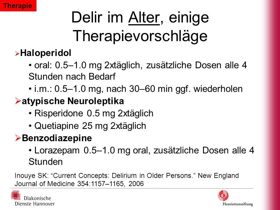 Delir im Alter, einige Therapievorschläge