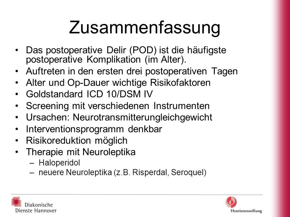 Zusammenfassung Das postoperative Delir (POD) ist die häufigste postoperative Komplikation (im Alter).