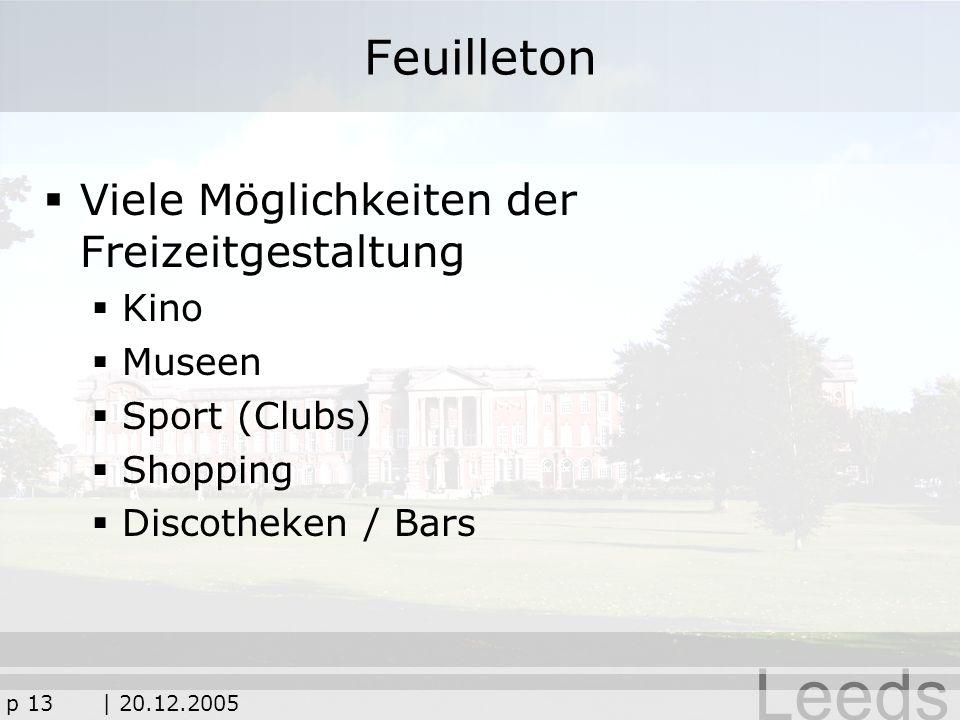 Feuilleton Viele Möglichkeiten der Freizeitgestaltung Kino Museen