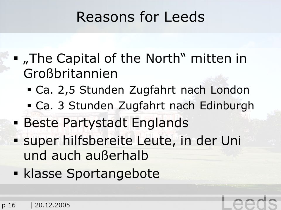 "Reasons for Leeds ""The Capital of the North mitten in Großbritannien"