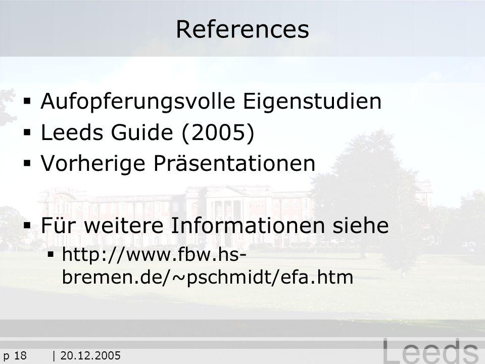 References Aufopferungsvolle Eigenstudien Leeds Guide (2005)