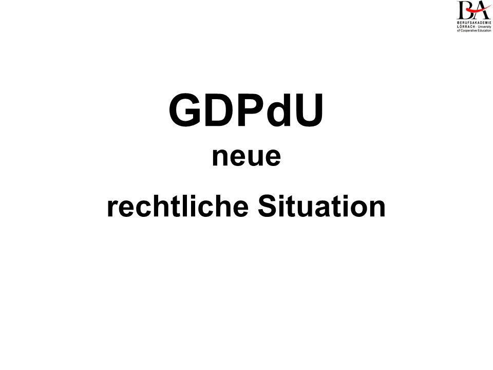 GDPdU neue rechtliche Situation
