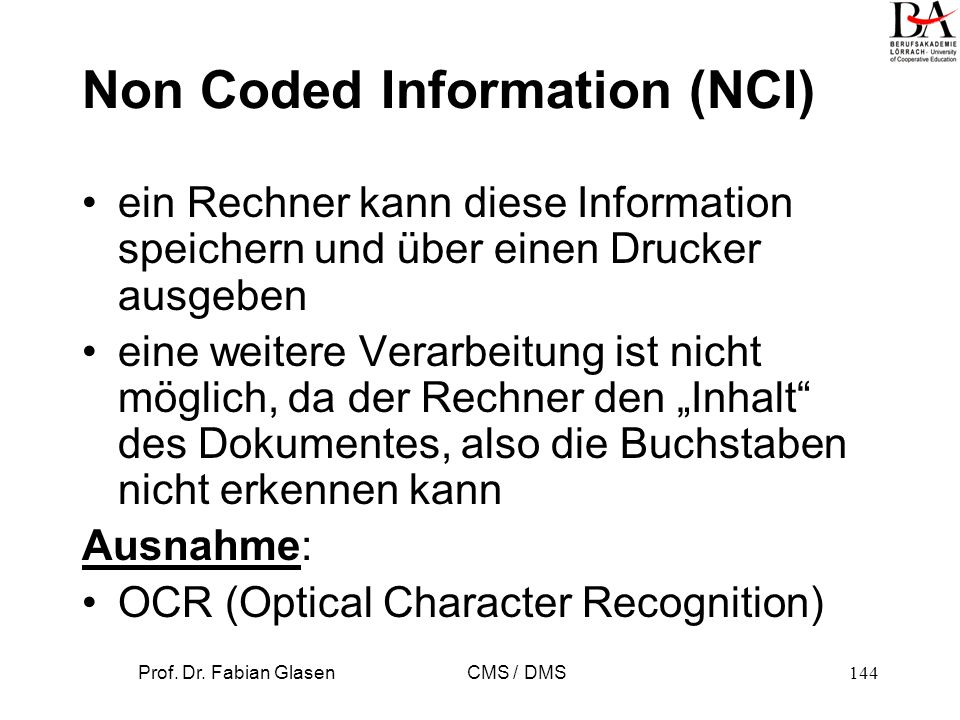 Non Coded Information (NCI)