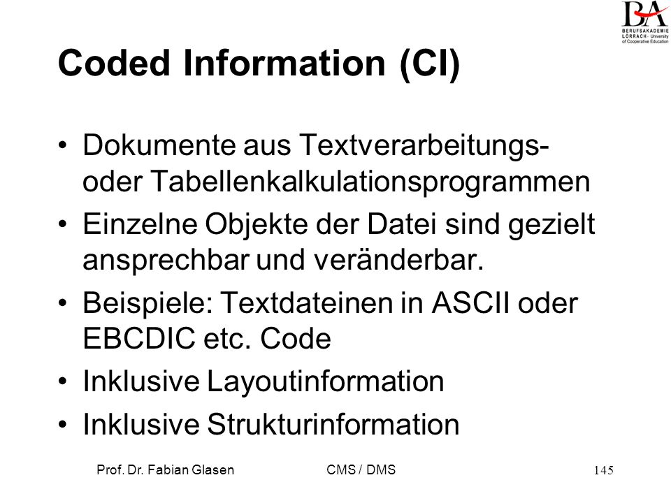 Coded Information (CI)