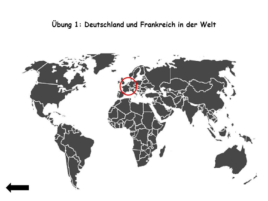 Übung 1: Deutschland und Frankreich in der Welt