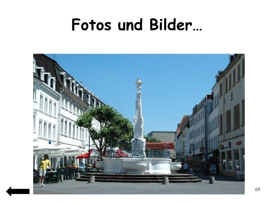 Fotos und Bilder…