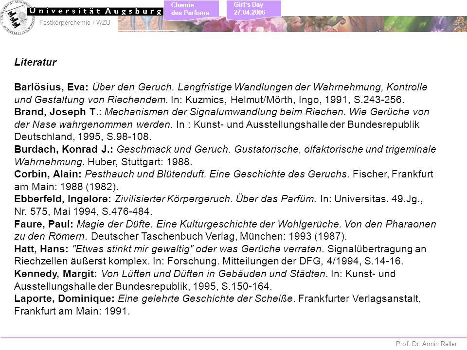 Literatur Barlösius, Eva: Über den Geruch. Langfristige Wandlungen der Wahrnehmung, Kontrolle.