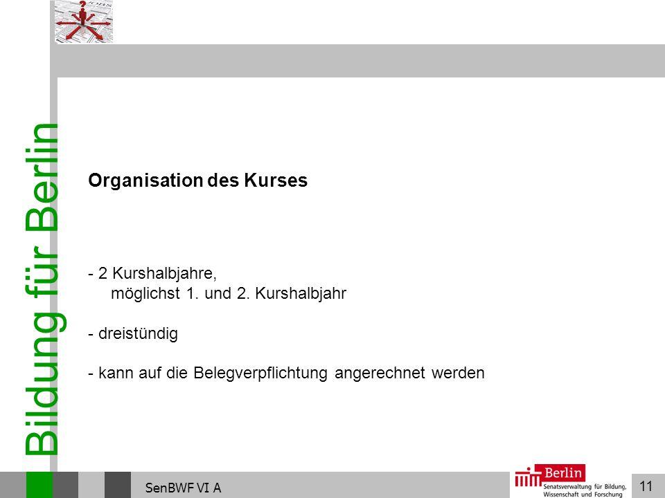Bildung für Berlin Organisation des Kurses
