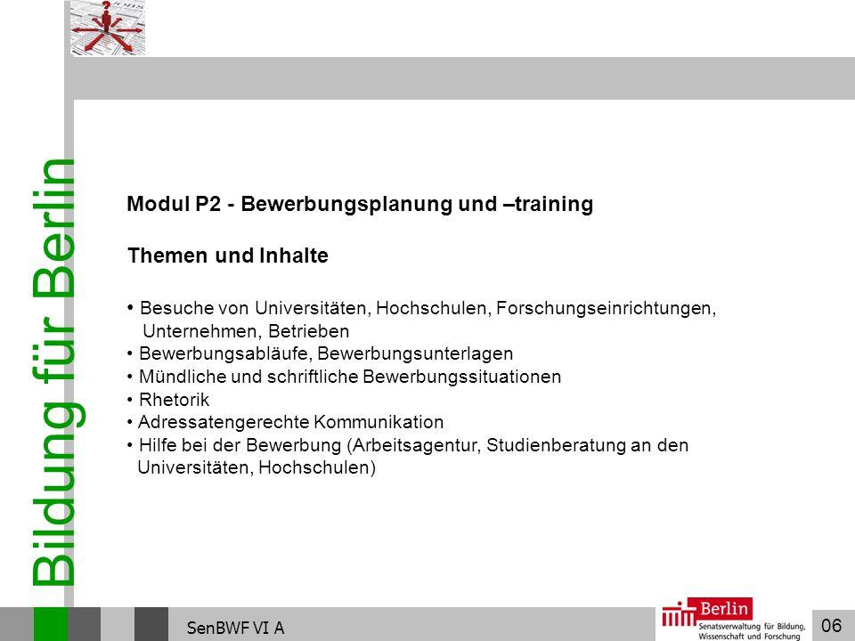 Bildung für Berlin Modul P2 - Bewerbungsplanung und –training