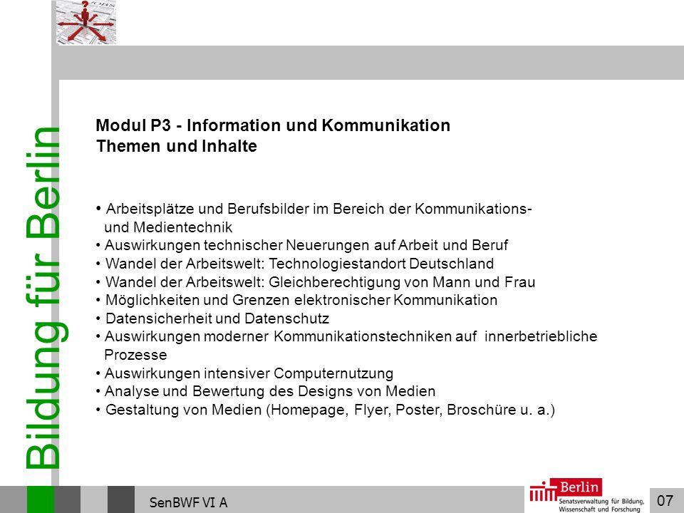 Bildung für Berlin Modul P3 - Information und Kommunikation