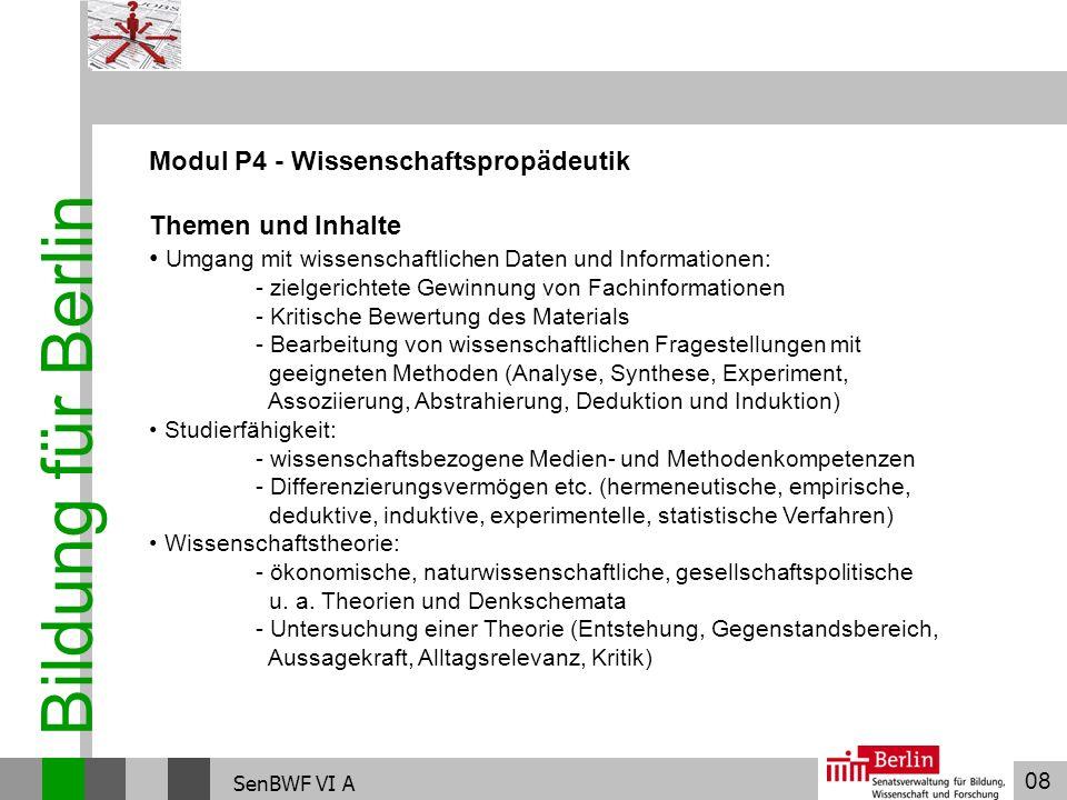Bildung für Berlin Modul P4 - Wissenschaftspropädeutik