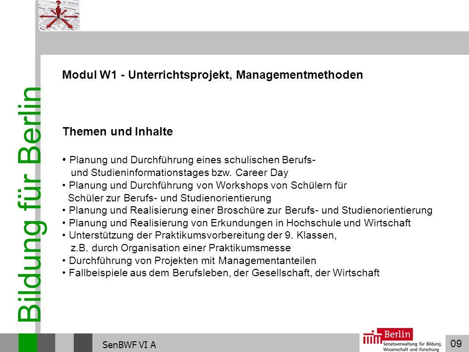 Bildung für Berlin Modul W1 - Unterrichtsprojekt, Managementmethoden